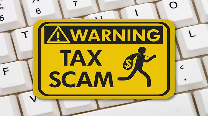 Beware of Tax Scams, Old and New